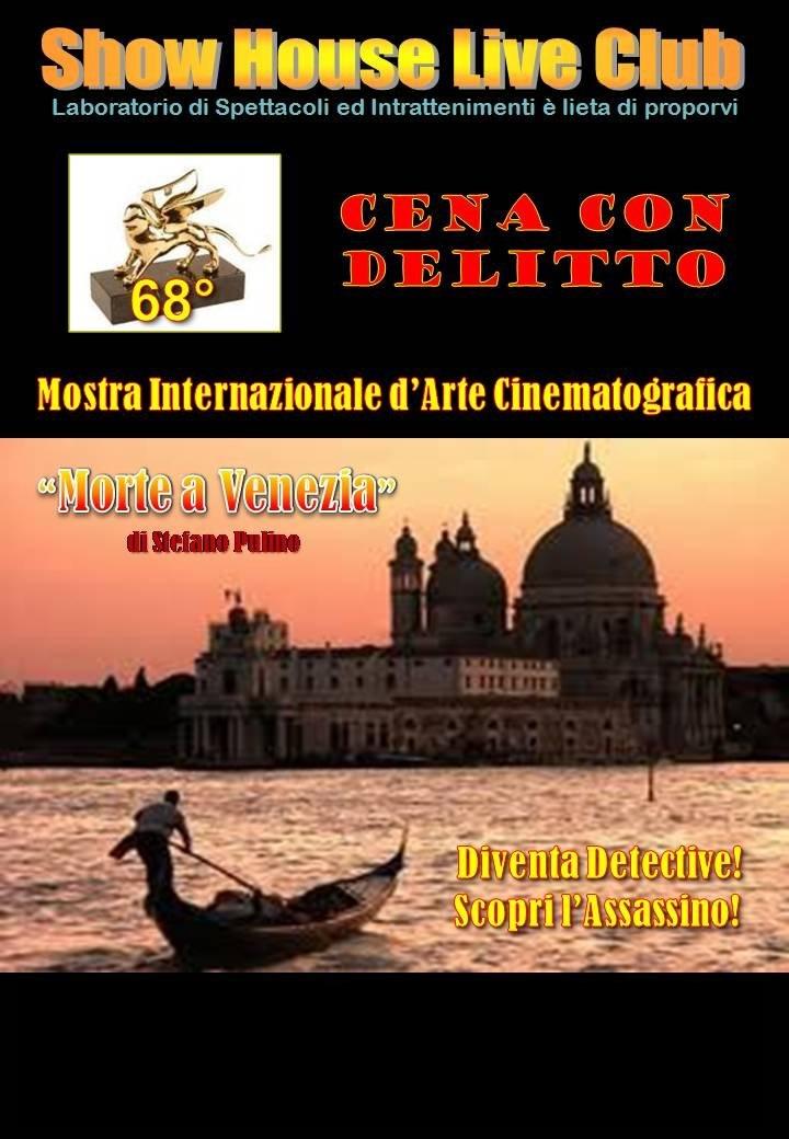 Cena con delitto - Morte a Venezia -Eventiinmovimento.com